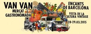 Lost and Found Market junto con Van Van Mercat Gastronòmada, street food, food trucks